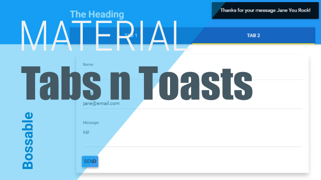 AngularJS Material Design Tabs, Forms & Toasts ⋆ Bossable