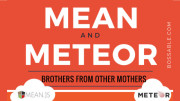 MEAN Stack v.s Meteor – Similar but Different